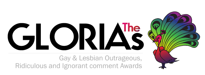 The GLORIAs: Gay & Lesbian Outrageous, Ridiculous and Ignorant comment Awards